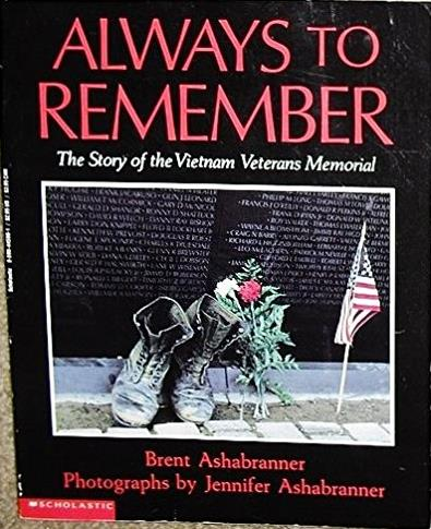 Always to Remember: The Story of the Vietnam Veterans Memorial