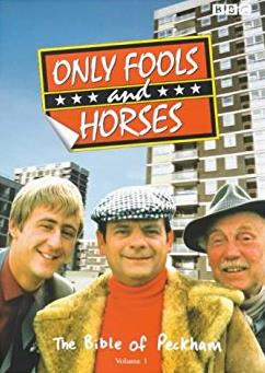 Only Fools and Horses: The Bible of Peckham Volume 1