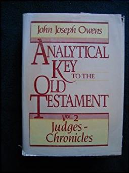 Analytical Key to the Old Testament, vol. 2: Judges–2 Chronicles (Eng ...