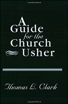 A Guide for the Church Usher