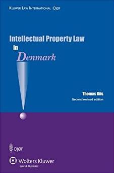 Intellectual Property Law in Denmark Second Revised Edition