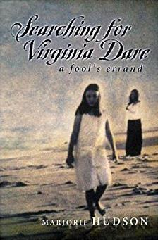 Searching for Virginia Dare: A Fool's Errand