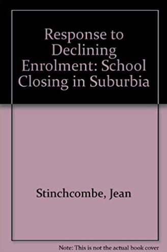 Response to Declining Enrolment: School Closing in Suburbia