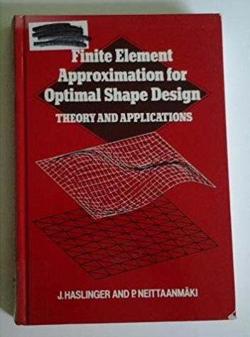 Finite Element Approximation for Optimal Shape Design: Theory and Applicati ...