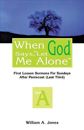 "When God Says, """"Let Me Alone"