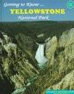 Getting to Know Yellowstone National Park