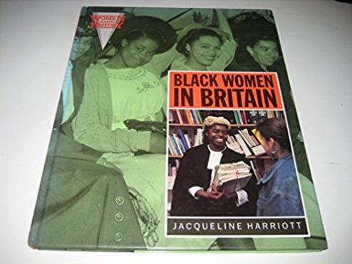 Black Women in Britain (Women Making History)