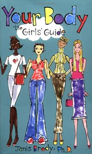 Your Body: The Girls' Guide (Girls' Guides)