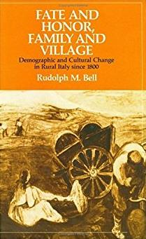 Fate and Honor, Family and Village: Demographic and Cultural Change in Rura ...