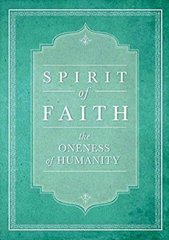 Spirit of Faith: The Oneness of Humanity (Spirit of Faith Series)