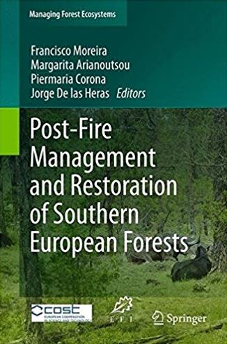 Post-Fire Management and Restoration of Southern European Forests (Managing ...