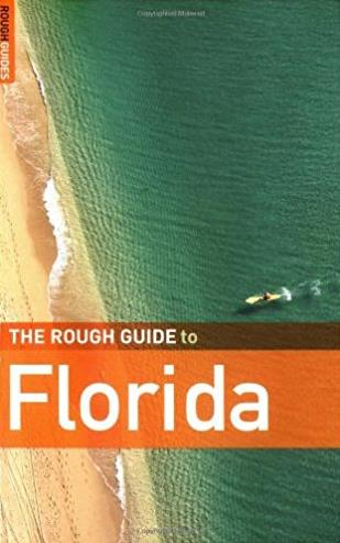 The Rough Guide to Florida 7 (Rough Guide Travel Guides)