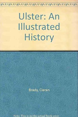 Ulster: An Illustrated History