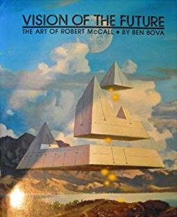Vision of the Future: The Art of Robert McCall