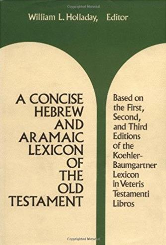 A Concise Hebrew and Aramaic Lexicon of the Old Testament: Based upon the L ...