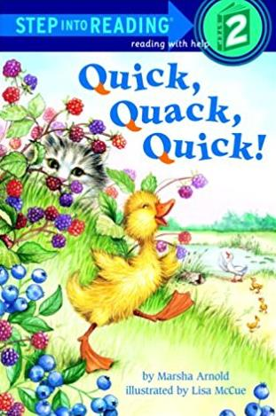Quick, Quack, Quick! (Step-Into-Reading, Step 1)