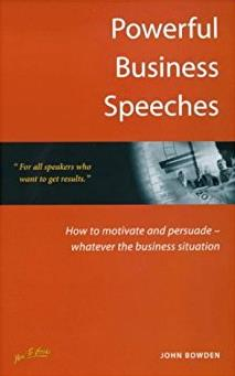 Powerful Buisness Speeches: How to Motivate and Persuade in Every Business  ...