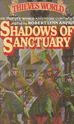 Shadows Of Sanctuary (Thieves' World)