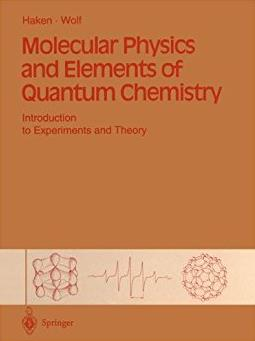 Molecular Physics and Elements of Quantum Chemistry: Introduction to Experi ...