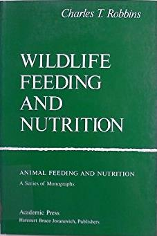 Wildlife Feeding And Nutrition (Animal Feeding and Nutrition)