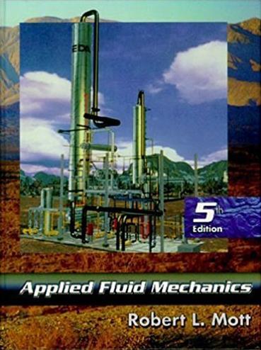 Applied Fluid Mechanics (5th Edition)