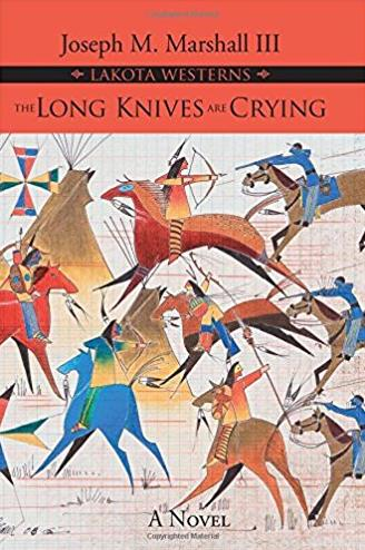 The Long Knives are Crying (Lakota Westerns)