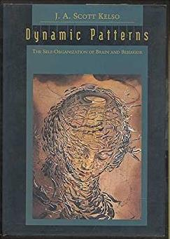 Dynamic Patterns: The Self-Organization of Brain and Behavior (Complex Adap ...