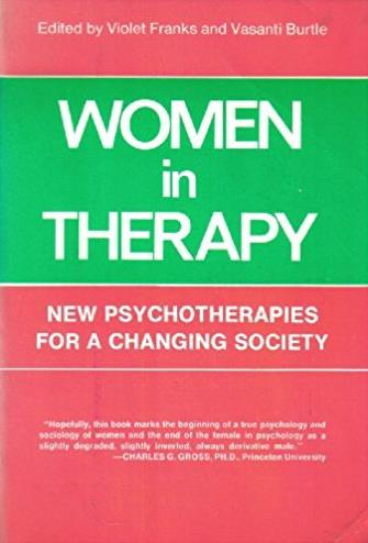 Women in Therapy : New Psychotherapies