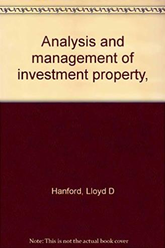 Analysis and management of investment property,