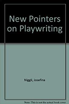 New Pointers on Playwriting