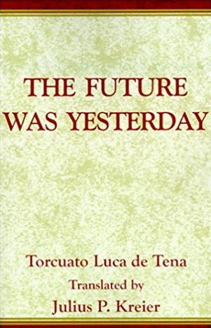 The Future Was Yesterday