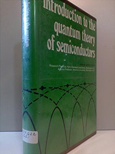 Introduction to the Quantum Theory of Semiconductors