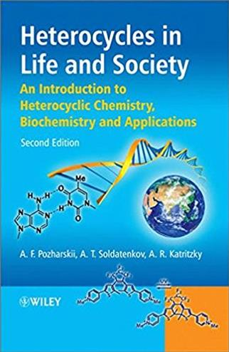 Heterocycles in Life and Society: An Introduction to Heterocyclic Chemistry ...