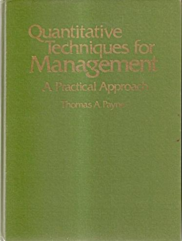 Quantitative Techniques for Management: Practical Approach