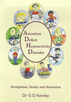 Attention Deficit Hyperactivity Disorder : Recognition, Reality and Resolut ...