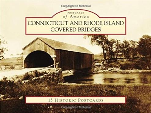 Connecticut and Rhode Island Covered Bridges (Postcards of America)