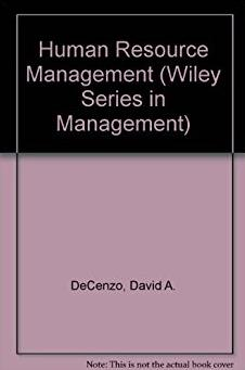 Human Resource Management: Concepts and Practices (Wiley Series in Manageme ...