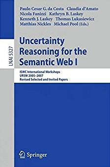 Uncertainty Reasoning for the Semantic Web I: ISWC International Workshop,  ...