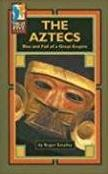The Aztecs: Rise and Fall of a Great Empire (High Five Reading)