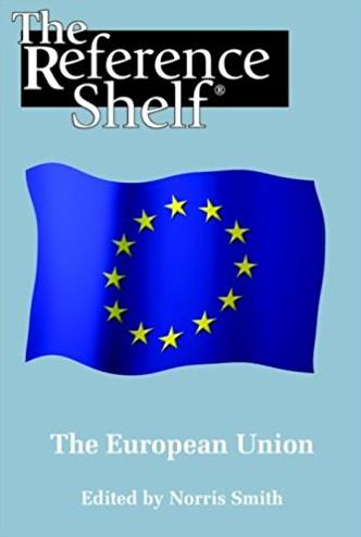 The European Union (Reference Shelf)