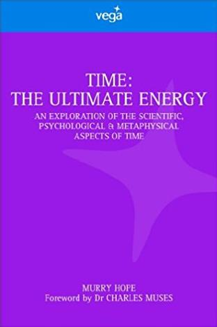 Time: The Ultimate Energy