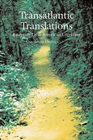 Transatlantic Translations: Dialogues in Latin American Literature