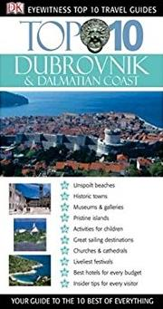 Top 10 Dubrovnik and Dalmatian Coast (Eyewitness Top 10 Travel Guide)