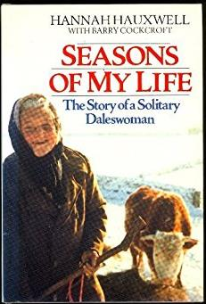 Seasons of My Life: Story of a Solitary Daleswoman