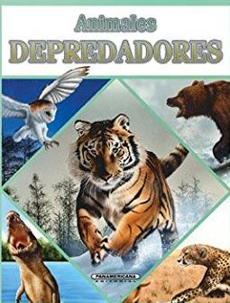 Animales DEPREDADORES (Spanish Edition)