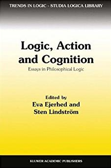 Logic, Action and Cognition: Essays in Philosophical Logic (Trends in Logic ...
