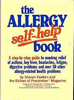 The Allergy Self-Help Book: A Step-By-Step Guide to Nondrug Relief of Asthm ...