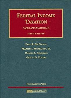 Federal Income Taxation (University Casebook) (University Casebook Series)