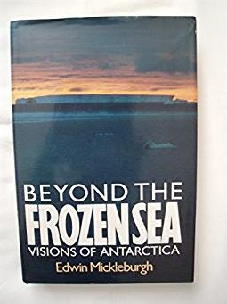 Beyond the Frozen Sea - Visions of Antarctica