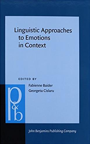 Linguistic Approaches to Emotions in Context (Pragmatics & Beyond New S ...